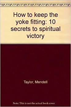 How to keep the yoke fitting: 10 secrets to spiritual