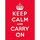 Keep Calm and Carry On: Good Advice for Hard Timesby Andrews McMeel Publishing