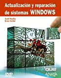 img - for Actualizacion y reparacion de sistemas Windows/ Upgrading and Repairing Microsoft Windows (Spanish Edition) book / textbook / text book