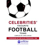 Celebrities' Favourite Football Teams (Football Mania)
