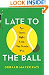 Late to the Ball: Age. Learn. Fight....