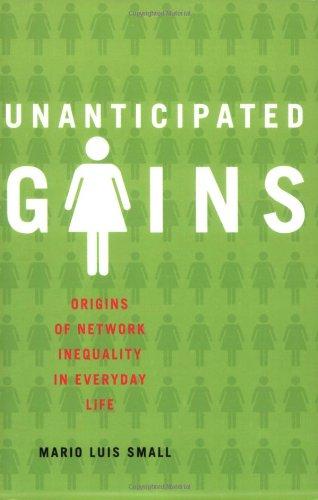 Unanticipated Gains: Origins of Network Inequality in...