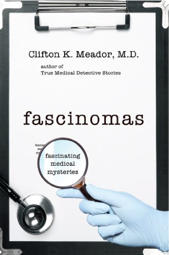 Fascinomas - Fascinating Medical Mysteries by Clifton K. Meador ebook deal