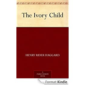 The Ivory Child (English Edition)