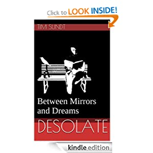 Desolate (Between Mirrors and Dreams)