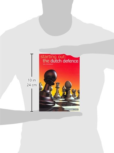 The Dutch Defence (Starting Out Series)