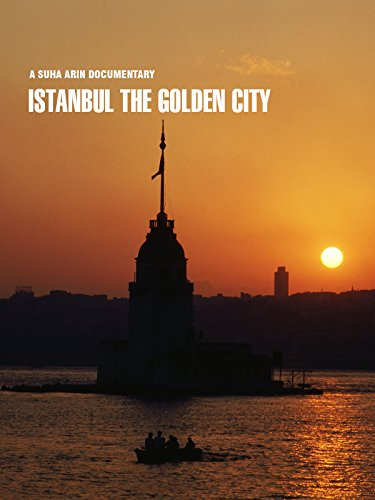 Istanbul the Golden City on Amazon Prime Instant Video UK