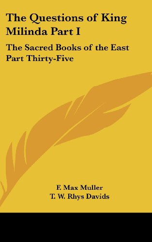 the-questions-of-king-milinda-part-i-the-sacred-books-of-the-east-part-thirty-five