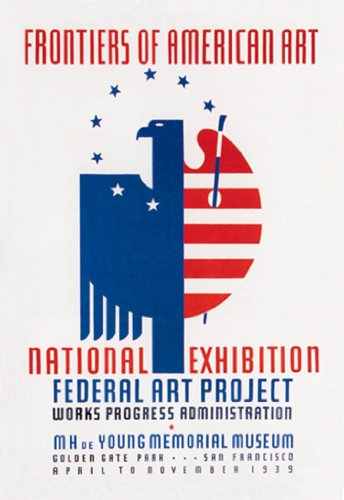 Frontiers Of American Art - National Exhibition - Federal Art Project - Mh De Young Memorial Museum - Golden Gate Park - San Francisco - April To November 1939, By Wpa, 12X18 Poster, Heavy Stock Semi-Gloss Paper Print