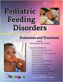 Pediatric Feeding Disorders: Evaluation and Treatment ...