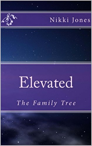 Free Kindle Book : Elevated: The Family Tree