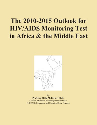 The 2010 2015 outlook for hiv aids monitoring test in - Test hiv periodo finestra 2015 ...