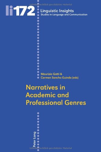 Narratives In Academic And Professional Genres (Linguistic Insights: Studies In Language And Communication)