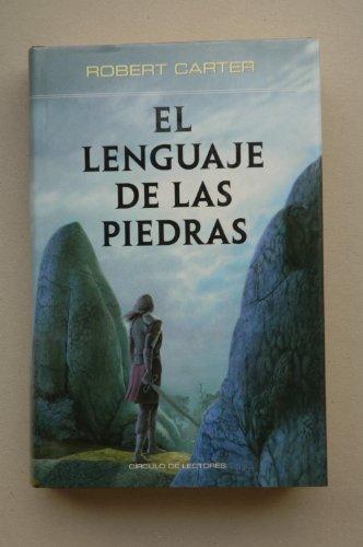 El Lenguaje De Las Piedras