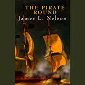 The Pirate Round | [James L. Nelson]