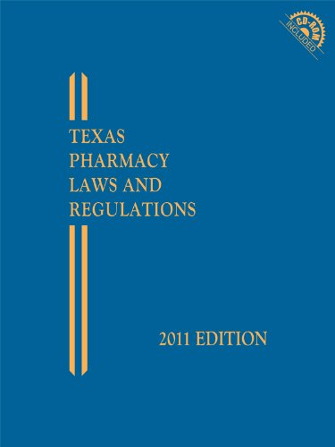 Texas Pharmacy Laws and Regulations with CD-ROM