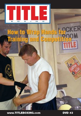 TITLE DVD – How to Wrap Hands for Training and Competition