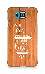 AMEZ do great things with love Back Cover For Samsung Galaxy Alpha