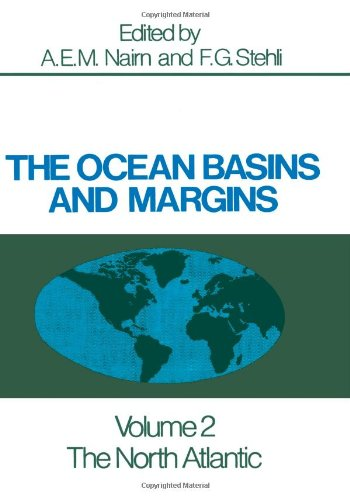 The Ocean Basins and Margins: The North Atlantic