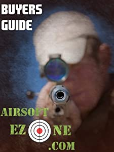 Airsoft Gear Buyers Guide by AirsoftEzone.com