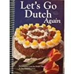 Let's Go Dutch Again: A Second Treasu...