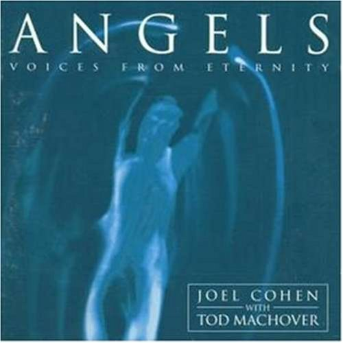 Angels - Voices from Eternity - Boston Camerata (Erato)