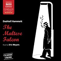The Maltese Falcon (       UNABRIDGED) by Dashiell Hammett Narrated by Eric Meyers