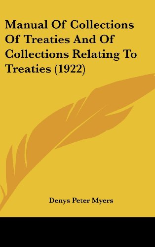 Manual of Collections of Treaties and of Collections Relating to Treaties (1922)