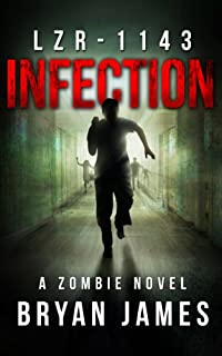 (FREE on 6/24) Lzr-1143: Infection by Bryan James - http://eBooksHabit.com
