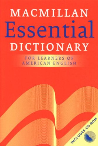 Macmillan Essential Dictionary: American Edition: For Intermediate Learners