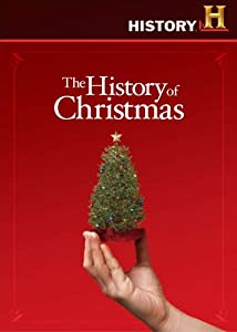 The History Of Christmas from A&E Home Video