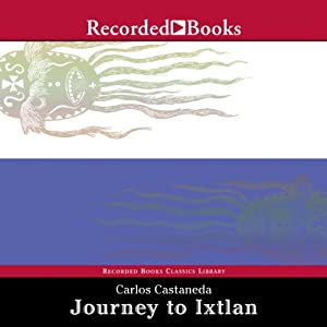Journey to Ixtlan Audiobook