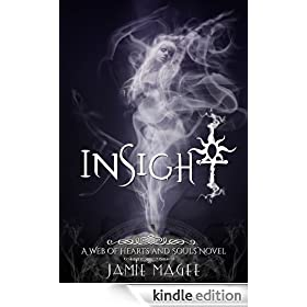 Insight (Book One): Insight Series ((Insight) Web of Hearts and Souls 1)