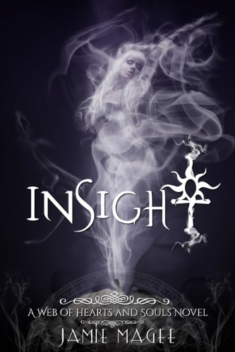 Insight: Immortal Soul Mates (Insight series Book 1)