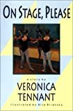img - for On Stage, Please by Veronica Tennant (1979-01-01) book / textbook / text book