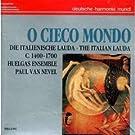 O Cieco Mondo : The Italian Lauda