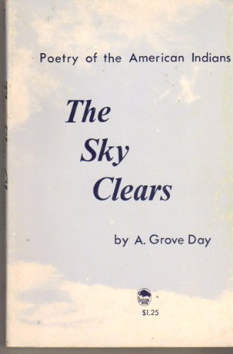 The Sky Clears : Poetry of the American Indians