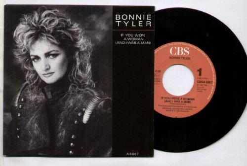 Bonnie Tyler - If You Were A Woman (And I Was A Man) - Zortam Music
