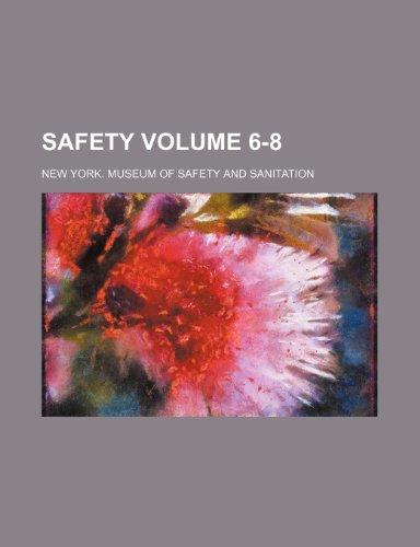 Safety Volume 6-8