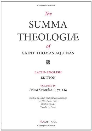The Summa Theologiae of Saint Thomas Aquinas: Latin-English Edition, Prima Secundae, Q. 71-114: Volume 4