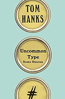 Book Cover: Uncommon Type: Some Stories