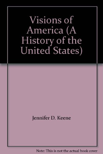 Visions of America (A History of the United States)