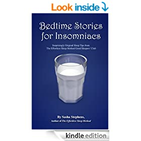 Bedtime Stories for Insomniacs: Surprisingly Original Sleep Tips from The Effortless Sleep Method