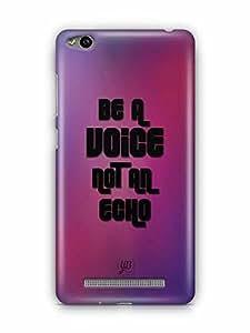 YuBingo Be a Voice, Not An Echo Designer Mobile Case Back Cover for Xiaomi Redmi 3S