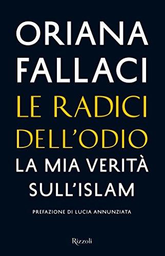 Le radici dell'odio La mia verità sull'islam Saggi italiani PDF