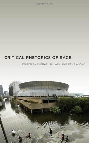 Critical Rhetorics of Race (Critical Cultural Communication)