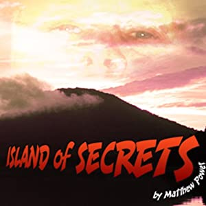Island of Secrets | [Matthew Power]