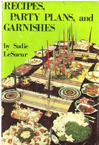 Recipes, party plans, and garnishes,