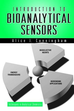 Introduction to Bioanalytical Sensors (Techniques in...