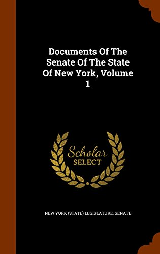 Documents Of The Senate Of The State Of New York, Volume 1